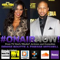 The Cool Kids Interview Denise Boutte & Finesse Mitchell