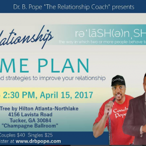 The Relationship Game Plan with Dr. Burrell Pope
