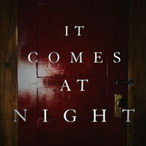 [MOVIE REVIEW] It Comes At Night