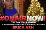 The Cool Kids Interview Erica Ash