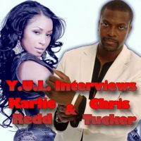 Y.U.L. Interviews Karlie Redd & Chris Tucker