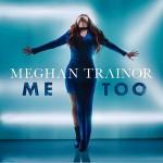 Meghan-Trainor-Me-Too-2016