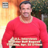Y.U.L. Interviews Buff Bagwell