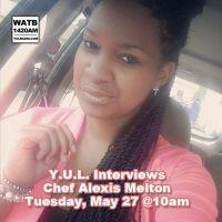 Y.U.L. Interviews Chef Alexis Melton