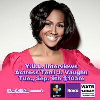 Y.U.L. Interviews Terri J. Vaughn