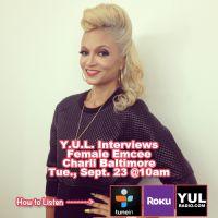 Y.U.L. Interviews Charli Baltimore