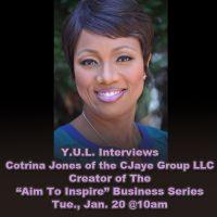 Y.U.L. Interviews Cotrina Jones
