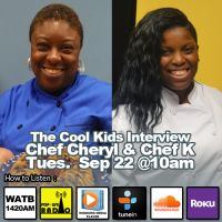 The Cool Kids Interview Chef Cheryl & Chef K