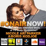 The Cool Kids Interview Nicole Ari Parker & Boris Kodjoe [Original Airdate 09/20/2017]