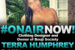 The Cool Kids Interview Clothing Designer and Owner of Bouji Society, Terra Humphrey