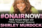 Harmony Love Interviews R&B and Gospel Singer, Shirley Murdock