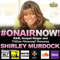 Harmony Love Interviews R&B and Gospel Singer, Shirley Murdock