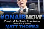Allison Interviews Founder of Brawl for a Cause, Matt Thomas