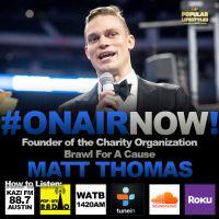 Allison Interviews Founder of Brawl for a Cause, Matt Thomas