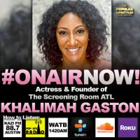 Harmony Love Interviews Actress and Founder of Screening Room ATL, Khalimah Gaston
