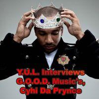 Y.U.L. Interviews G.O.O.D. Music's, Cyhi Da Prynce