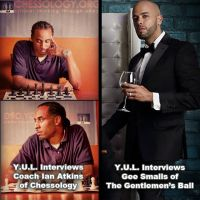 Chessology & The Gentlemen's Ball on Y.U.L.