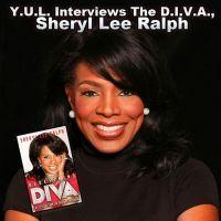 Y.U.L. Interviews Sheryl Lee Ralph