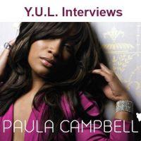 Y.U.L. Interviews Paula Campbell